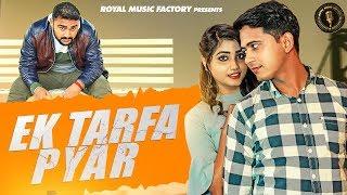 Ek Tarfa Pyar | Veer Choudhary, Pooja Punjaban, Foji Tehlan | New Haryanvi Songs Haryanavi 2019