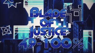 Blade of Justice 49-100% [Progress #3] | GD 2.1