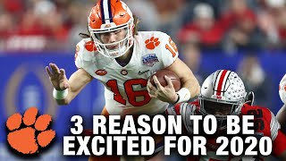 Clemson Football: 3 Reasons To Be Excited For The 2020 Season