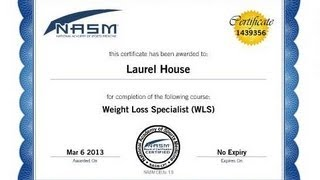 NASM Weight Loss Specialist... Certified! w/Laurel House