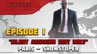 HITMAN (2016) SIlent Assassin / Suit Only - Paris - Showstopper
