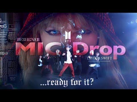 ...READY FOR MIC DROP? 🎙 - BTS, Taylor Swift, Steve Aoki & Desiigner (Mashup) | MV
