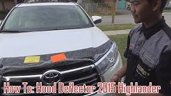 How To Install: Hood/Bug Deflector on 14/15/16/17/18 Toyota Highlander