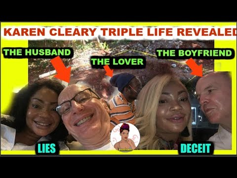 Karen Cleary Triple Life Revealed