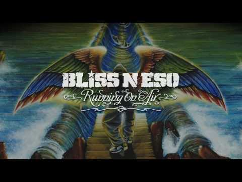 Bliss n Eso - Flying Through the City (Running On Air)