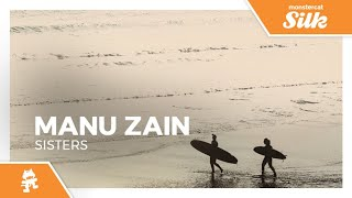 Manu Zain - Sisters [Monstercat Release]