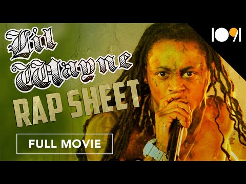 Lil Wayne: Rap Sheet (FULL DOCUMENTARY)