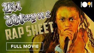 Lil Wayne: Rap Sheet (FULL MOVIE)