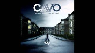 "Cavo - Champagne - ""Bright Nights Dark Days"" HD"