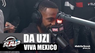 DA Uzi - Viva Mexico #PlanèteRap