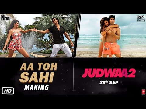 AA TO SAHII Song Making | Judwaa 2 | Varun | Jacqueline | Taapsee