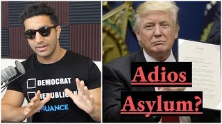 Is Trump Getting Rid Of Asylum For Refugees?