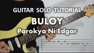 Parokya Ni Edgar - Buloy (Guitar Solo Tutorial with tabs)