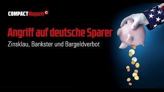 Diskussion zu COMPACT 11/2016: Angriff auf die deutschen Sparer