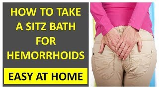 How to Take a Sitz Bath for Hemorrhoids At Home