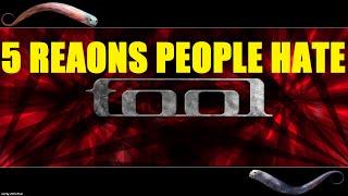 5 Reasons People Hate TOOL