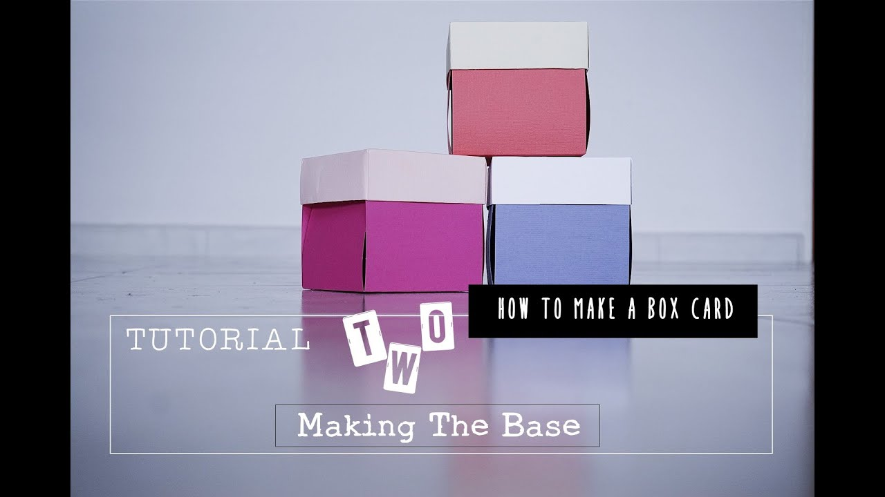Exploding Box Card Tutorial 2 Making The Base Cover Youtube