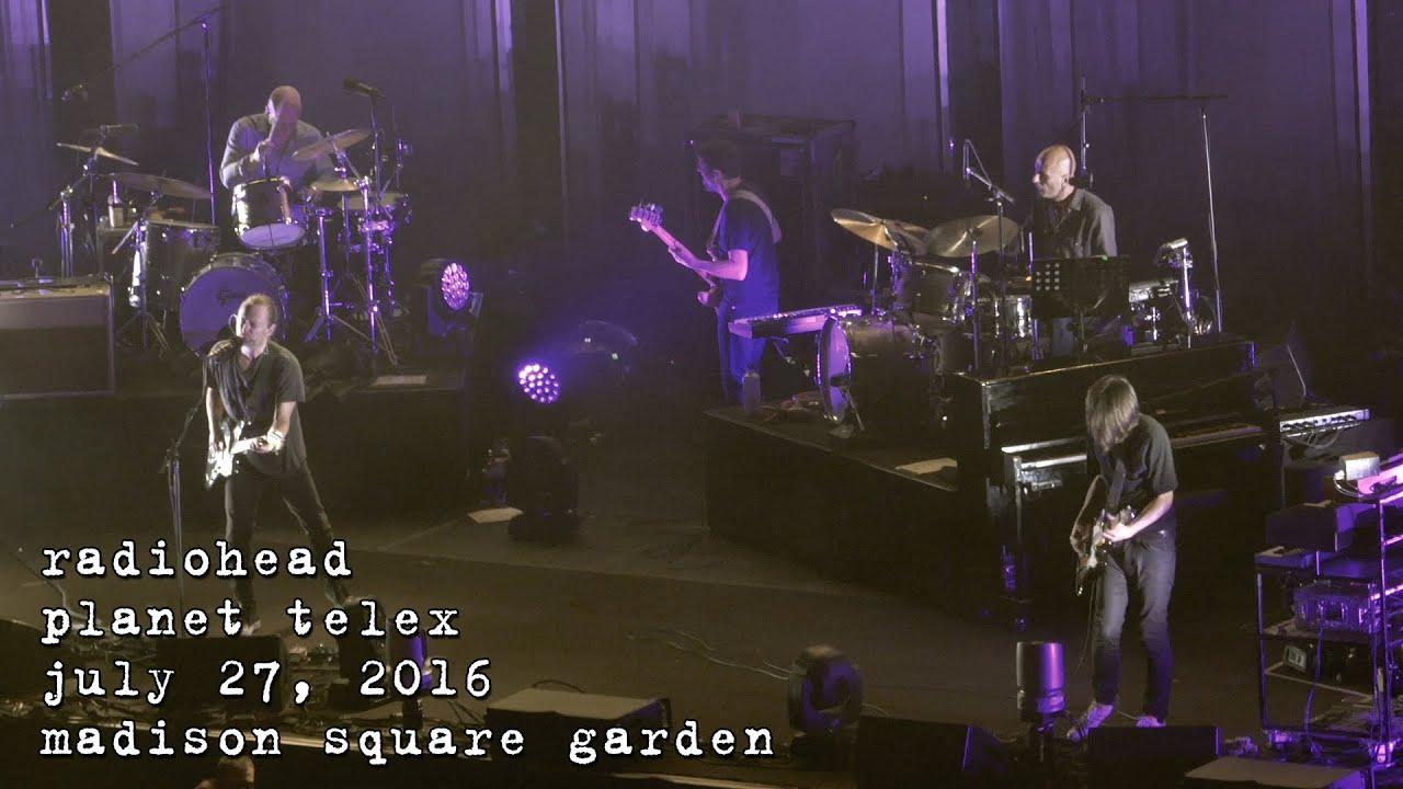 Radiohead: Planet Telex [4K] 2016-07-27 - Madison Square Garden; New ...