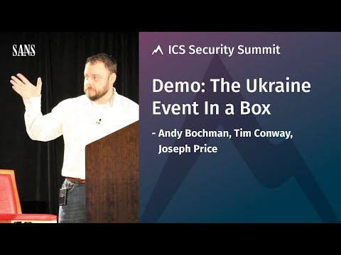 Demo: The Ukraine Event In a Box – SANS ICS Security Summit 2017
