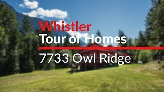 7733 Owl Ridge - Whistler Tour of Homes