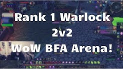 Rank 1 Warlock POV 2v2 Arena (BFA World of Warcraft)