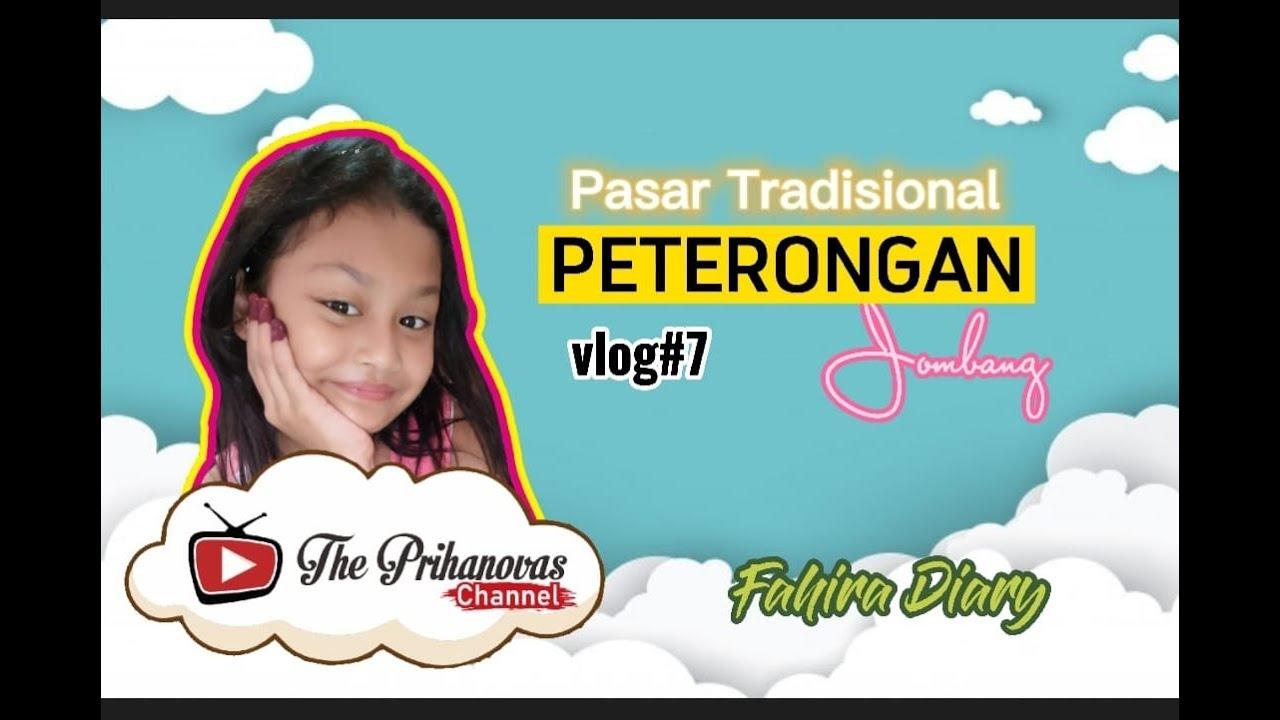Download Pasar Tradisional Peterongan Jombang (Terbaru PPKM) - Fahira Diary vlog#7