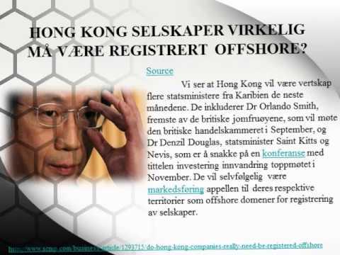 Cruse and associates¦Hong Kong selskaper virkelig må være registrert offshore