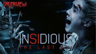 Drunkview: Insidious: The Last Key