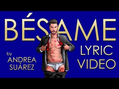 BÉSAME (Lyric video) by Andrea Suárez