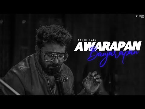 Awarapan Banjarapan | Rahul Jain | Unplugged Cover | Jism | KK