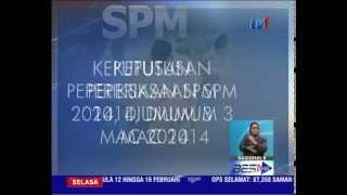 KEPUTUSAN SPM 2014 DIUMUM 3 MAC 2015 [17 Feb 2015]
