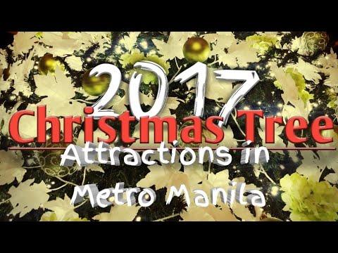 2017 CHRISTMAS TREE Attractions in Metro Manila