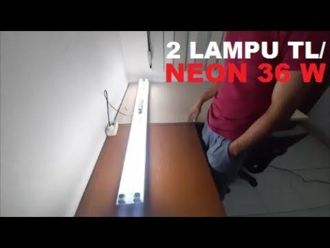 Cara Pasang 2 Lampu Tl Neon 36 W Pakai Ballast Electric Youtube