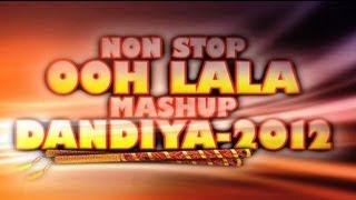 NON STOP Ooh Lala Mashup Dandiya 2012 - Teaser