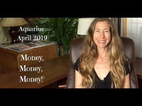 Aquarius April 2019 ~ MONEY, MONEY, MONEY! ~ Astrology ~ Horoscope