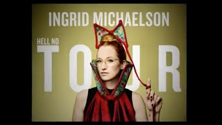 Ingrid Michaelson - 2016 Hell No Tour w/ Special Guest AJR