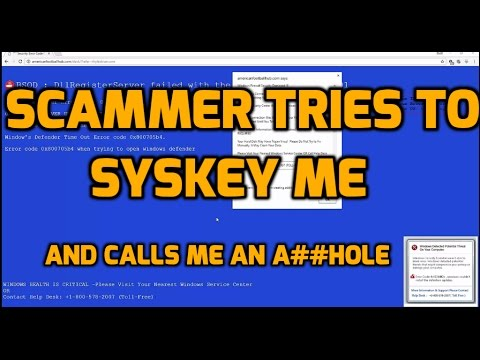 SCAMMER TRIES SYSKEY THEN CALLS ME AN A##HOLE