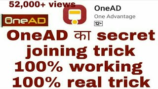300+ joining per day in OneAD by google review on play store