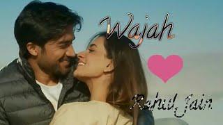 Wajah Rahul jain new song