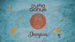 Zuma Dionys - Dionysius (Original Mix) [Downtempo / Electronic music]