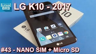LG K10 2017 - Nano SIM + Micro SD