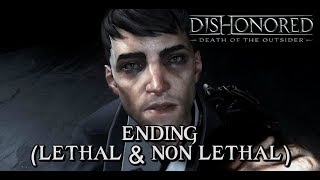 Dishonored: Death of the Outsider - ENDINGS (Lethal & Non-Lethal Ending)