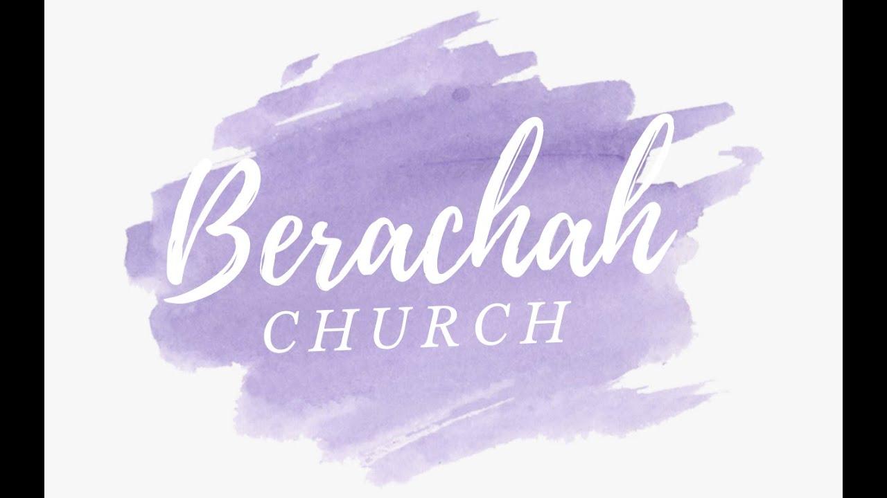 Berachah August 23 Worship