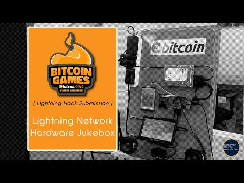 Bitcoin Games 2019 Lightning Hack Submission LIGHTNING NETWORK HARDWARE JUKEBOX