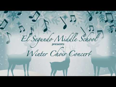 El Segundo Middle School Winter Choir Concert 2017