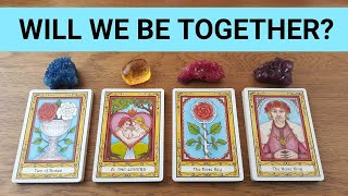 WILL WE BE TOGETHER? ❤️ *Pick A Card* Love Tarot Reading Relationship Twin Flame Soulmate Timeless