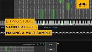 Bitwig Studio Sampler Part 5: Making A Multisample