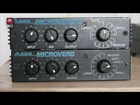 Reverb comparison, Alesis Microverb and Microverb II