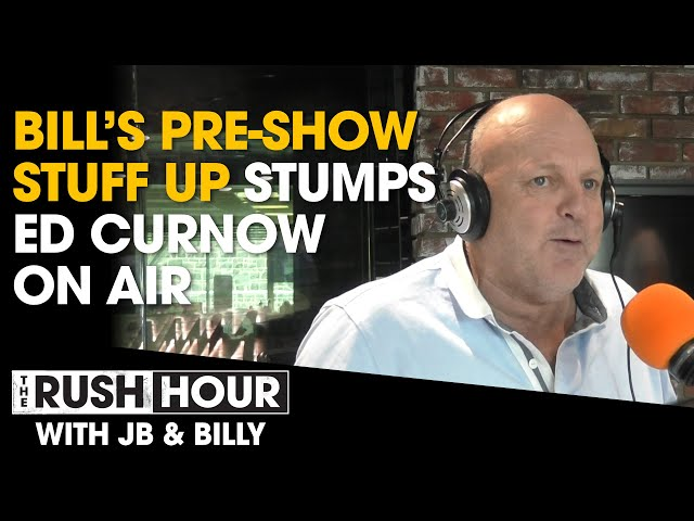 Bill Brownless' Vintage Pre-Show Stuff Up Stumps Ed Curnow | Rush Hour With JB & Billy | Triple M