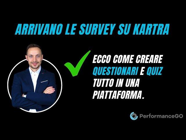 Arrivano le Survey in Kartra! Ecco come creare Questionari e Quiz clienti in 8 minuti!